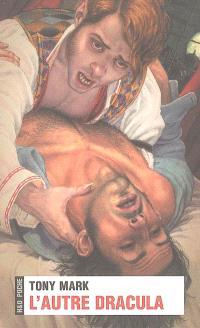 L'autre Dracula ou les carnets secrets de Jonathan Harker