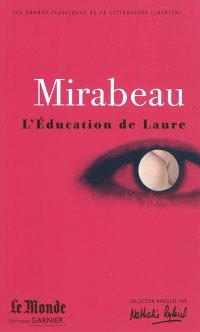 L'éducation de Laure. Ma conversion ou Le libertin de qualité