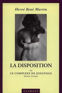 L'origine du monde. Volume 3, La disposition : le complexe de Jonathan