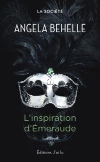 La Société. Volume 5, L'inspiration d'Emeraude