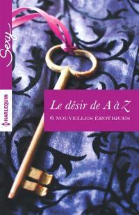 Le désir de A à Z