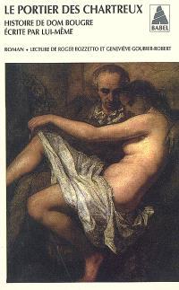 Le portier des Chartreux : histoire de dom Bougre écrite par lui-même : récit