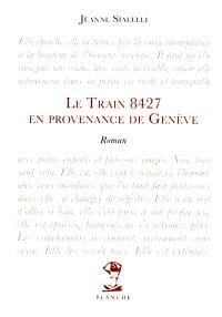 Le train 8427 en provenance de Genève