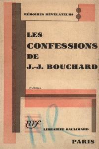 Les confessions de J.-J. Bouchard