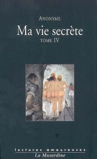 Ma vie secrète. Volume 4, Volumes VII et VIII