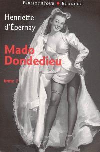 Mado Dondedieu. Volume 1