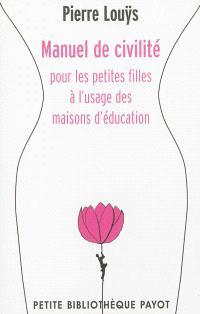 Manuel de civilité pour les petites filles à l'usage des maisons d'éducation