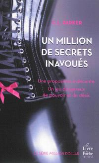Million dollar. Volume 1, Un million de secrets inavoués
