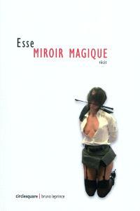 Miroir magique : récit