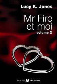 Mr Fire et moi. Volume 2
