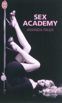 Sex academy : roman érotique