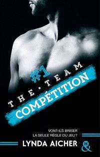 The team. Volume 1, Compétition
