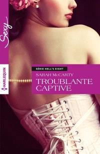 Troublante captive : Hell's Eight