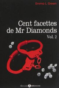 Cent facettes de Mr Diamonds. Volume 2