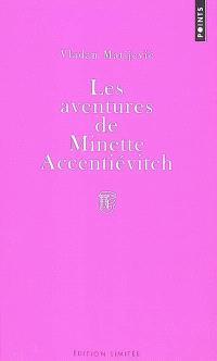 Les aventures de Minette Accentiévitch : court roman de chevalerie