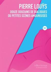 Douze douzaines de dialogues ou Petites scènes amoureuses