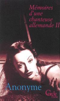 Mémoires d'une chanteuse allemande. Volume 2
