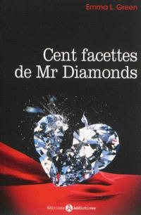 Cent facettes de Mr Diamonds. Volume 1