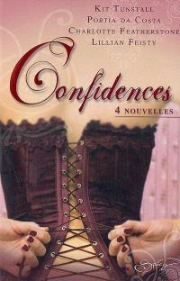 Confidences : 4 nouvelles