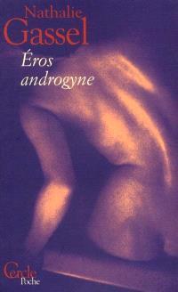 Eros androgyne : journal d'une femme athlétique