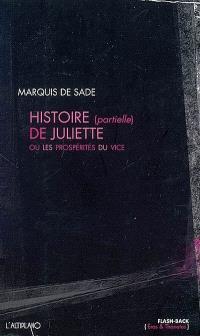 Histoire (partielle) de Juliette ou Les prospérités du vice