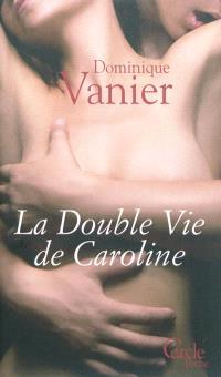 La double vie de Caroline
