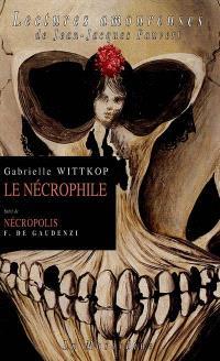 Le nécrophile. Nécropolis