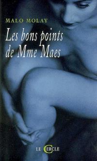 Les bons points de Mme Maes