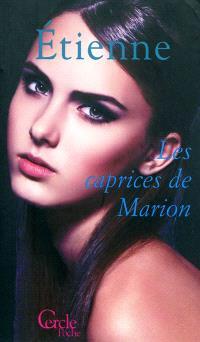 Les caprices de Marion