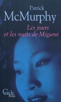 Les jours et les nuits de Migumi