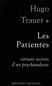 Les patientes : carnets secrets d'un psychanalyste