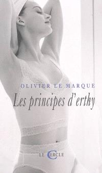Les principes d'Erthy : récit