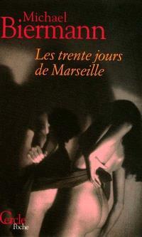 Les trente jours de Marseille