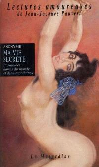Ma vie secrète. Volume 3, Prostituées, dames du monde et demi-mondaines