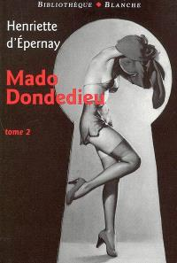 Mado Dondedieu. Volume 2