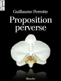 Proposition perverse