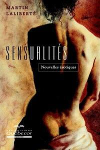 Sensualités  : nouvelles érotiques