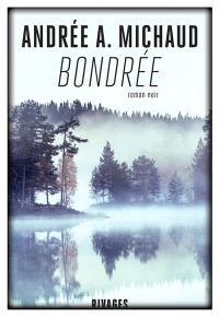 Bondrée : roman noir