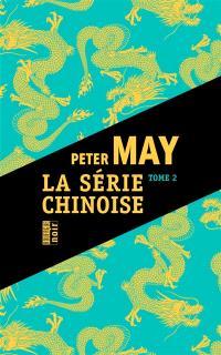 La série chinoise. Volume 2