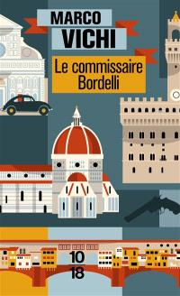 Le commissaire Bordelli. Volume 1