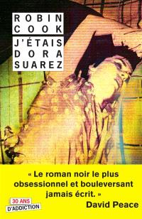 J'étais Dora Suarez : un roman en deuil