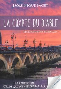 La crypte du diable : les mystères de Burdigala
