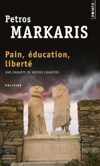 Pain, éducation, liberté : une enquête de Kostas Charitos