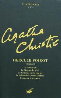 Agatha Christie : l'intégrale. Volume 5, Hercule Poirot. 2