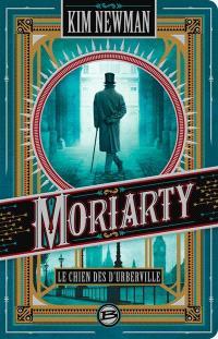 Moriarty : le chien des d'Urberville