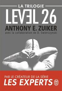 Level 26 : la trilogie