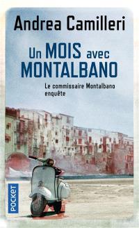 Le commissaire Montalbano enquête, Un mois avec Montalbano