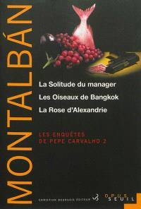 Les enquêtes de Pepe Carvalho. Volume 2