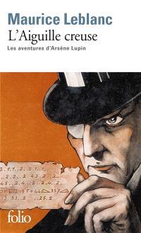 Les aventures d'Arsène Lupin, L'aiguille creuse
