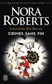 Lieutenant Eve Dallas, Crimes sans fin
